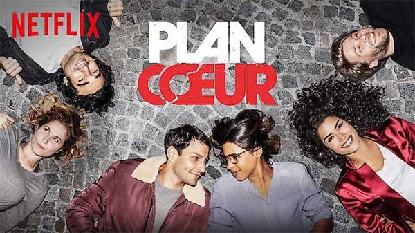Plan coeur sur Netflix