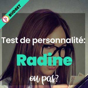 Test de personnalité: Suis-je radine ou pas?